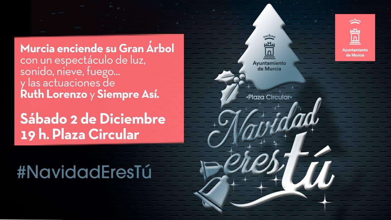 navidad 2018 murcia Gran espectáculo de encendido del Árbol de Navidad en Murcia navidad 2018 murcia